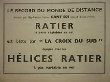 1935 PUB HELICES RATIER MONTROUGE RECORD DISTANCE HYDRAVION CROIX DU SUD AD