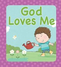 God Loves Me by Juliet David (2014, Board Book)