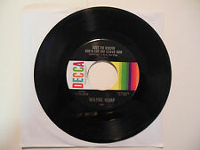 WAYNE KEMP Just 2 Know She'd Let Me Leave Her / Darlin' DECCA 45