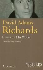 David Adams Richards: Essays on His Works (Writers Series 16)