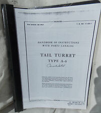 B-24 Tail Turret Type A-6 Overhaul & Parts Book