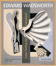 Edward Wadsworth: Complete Painting and Drawings by Jonathan Black (Hardback,...