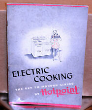VINTAGE HOTPOINT ELECTRIC COOKING-THE KEY TO MODERN LIVING BY HOTPOINT COOKBOOK