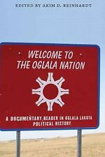 Welcome to the Oglala Nation : A Documentary Reader in Oglala Lakota...
