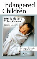 Endangered Children: Homicide and Other Crimes, Second Edition (Pacific Institut