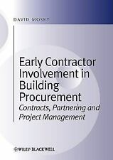 Early Contractor Involvement in Building Procurement : Contracts, Partnering...