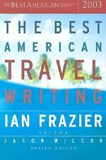 Ian Frazier - Best American Travel 03 (2003) - Used - Trade Paper (Paperbac