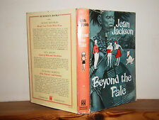 Beyond the Pale by Jean Jackson Hb in Dw 1961 British womans life in Zululand