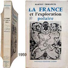France et exploration polaire 1959 Marthe Emmanuel Verrazano La Pérouse arctique