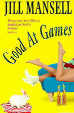 Good at Games, Jill Mansell, Used; Very Good Book