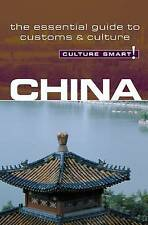 China - Culture Smart! The Essential Guide to Customs & Culture, Kathy Flower, N