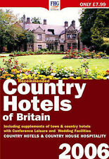 Recommended Country Hotels of Britain 2006, 1850553734, Good Book
