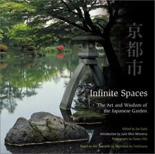 Infinite Spaces: The Art and Wisdom of the Japanese Garden-ExLibrary