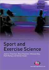 Sport and Exercise Science (Active Learning in Sport Series), Hood, Simon, Porta