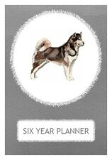 Alaskan Malamute Dog Show Six Year Planner/Diary by Curiosity Crafts 2017-2022