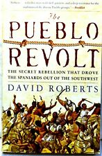The Pueblo Revolt Secret Rebellion Native American History David Roberts NICE