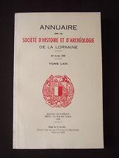 Annuaire de la société d'histoire et d'archéologie de la Lorraine - T. LXIX 1969