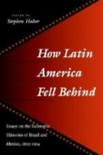 How Latin America Fell Behind, Haber, 1997, Paperback