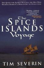 The Spice Islands Voyage: The Quest for Alfred Wallace, The Man Who Shared Darwi