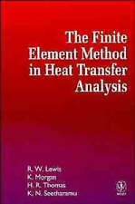 The Finite Element Method in Heat Transfer Analysis, Roland W. Lewis