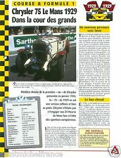 Chrysler 75 le Mans 4 Cyl. 24 Heure du Mans Race 1929 USA Auto Car FICHE FRANCE