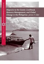 Migrants to the Coasts: Livelihood, Resource Management, and Global Change in th