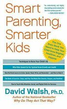 Smart Parenting, Smarter Kids: The One Brain Book You Need to Help Your Child Gr