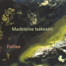 MADELEINE ISAKSSON Failles NORDIC EXP / CLASSICAL for fans of Xenakis Feldman
