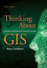 Thinking about GIS : Geographic Information System Planning for Managers by...