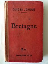 GUIDE JOANNE BRETAGNE 1910 HACHETTE