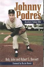 Johnny Podres: Brooklyn's Yankee Killer Autographed Signed Book Brooklyn Dodgers