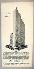 Americana Hotel of New York PRINT AD - 1962 ~ world's tallest hotel