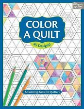 Color a Quilt : A Coloring Book for Quilters by Martingale (2016, Paperback)