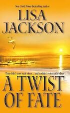 A Twist of Fate by Lisa Jackson (2003, Paperback)