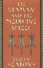 The Shaman and the Medicine Wheel (Quest Books)-ExLibrary