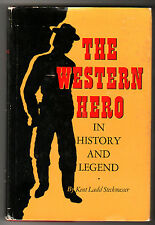 THE WESTERN HERO by KENT STECKMESSER~RARE 1965 FIRST EDITION/SECOND PRINT hcdj