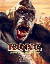 Kong : King of Skull Island by:DeVito, Strickland,Michlig  (2004, Hardcover)BN
