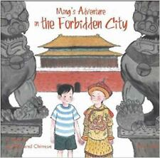 Ming's Adventure in the Forbidden City: A Story in English and Chinese, Jian, Li