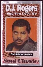 D. J. Rogers-Say You Love Me LP CASSETTE SEALED OOP
