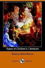 Types of Childrens Literature by Walter Barnes (2006, Paperback)