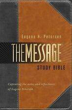 The Message Study Bible : Capturing the Notes and Reflections of Eugene H....