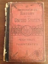AMERICAN CHILD'S PICTORIAL HISTORY OF THE USA 1865 SAMUEL GOODRICH PETER PARLEY