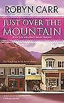 Just Over the Mountain (Grace Valley Trilogy, Book 2)