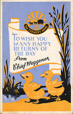 many happy returns of the day from chief waggoner ! 1936 - ducklings