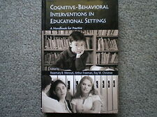 Cognitive-Behavioral Interventions in Educational Settings: a Handbook for...