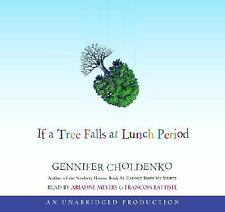 If a Tree Falls at Lunch Period, Narrated By Adriadne Meyers, 4 Cds [Complete &