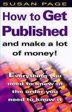 How To Get Published and Make a Lot of Money, Page, Susan