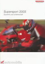 Honda Supersport Prospekt 2 03 brochure CBR 600 RR Firestorm Fireblade VTR 2003