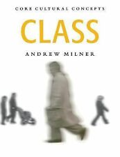 Core Cultural Concepts: Class by Andrew J. Milner (1999, Paperback)