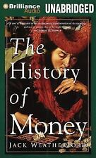 The History of Money by Jack Weatherford (2014, CD, Unabridged)